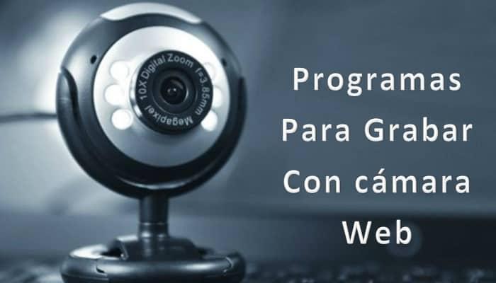 12 Programme zum Aufnehmen mit Webcam.  Top 2021
