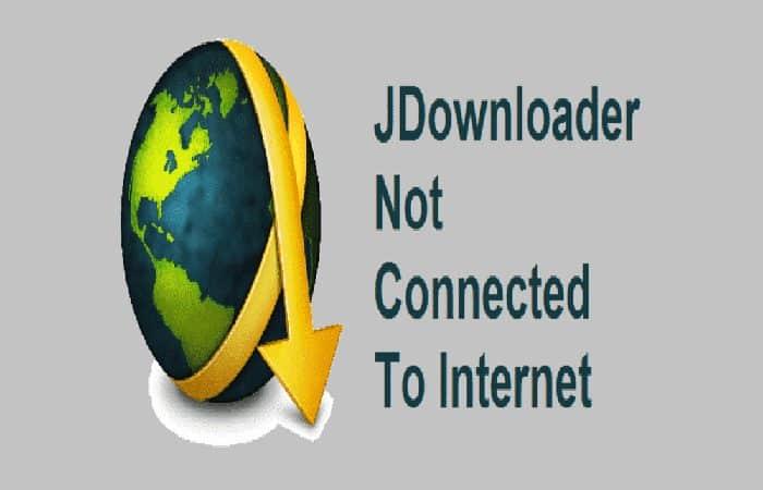JDownloader verbindet sich nicht mit dem Internet.  Lösung 2021